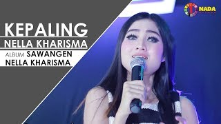 Download lagu Nella Kharisma Kepaling With One Nada Mp3