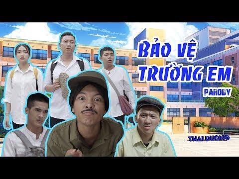 (Nhạc chế) BẢO VỆ TRƯỜNG EM - Thái Dương - Parody OFFICIAL MV - Thời lượng: 10:44.
