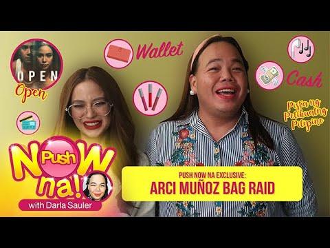EXCLUSIVE: Bag Raid with Arci Muñoz | Push Now Na