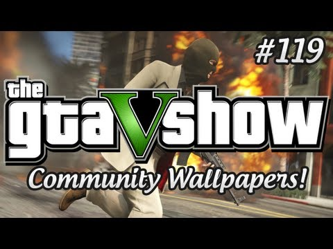 The GTA 5 Show - Awesome GTA V Community Wallpapers!