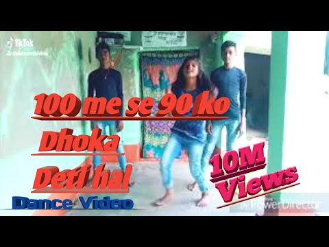 100 se 90 ko Dhoka de diya hay dance video