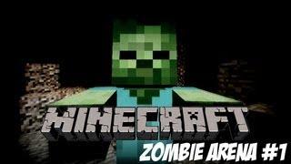 Minecraft - Zombie Arena #1 /w MrChrisRawks & SpectralEclipse