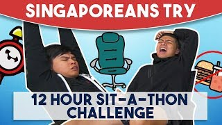 Video Singaporeans Try - 12 Hour Sit-A-Thon Challenge MP3, 3GP, MP4, WEBM, AVI, FLV Oktober 2018