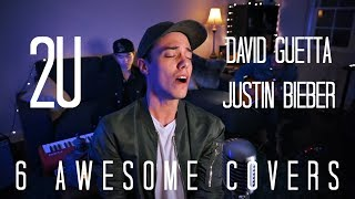 """I've compiled 6 of my favorite covers of """"2U"""" by David Guetta ft Justin Bieber! These are in no particular order, hope you enjoy!"""