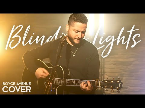 """The Weeknd  """"Blinding Lights"""" Cover by Boyce Avenue"""