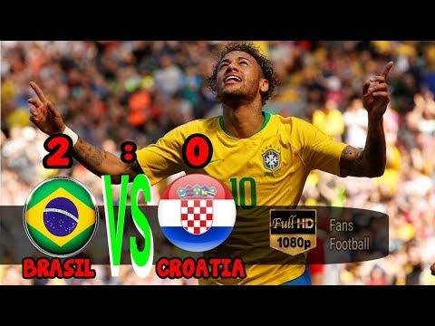 BRAZIL VS CROATIA 2-0 • All Goals & Highlights [03-06-2018] HD