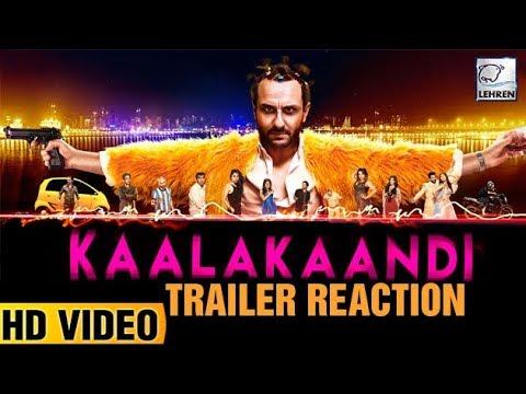 Kaalakaandi Trailer Reaction | Saif Ali Khan