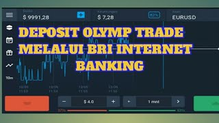 DEPOSIT OLYMP TRADE VIA BRI INTERNET BANKING