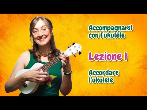 Lezione di ukulele 1 - Accordare l'ukulele видео