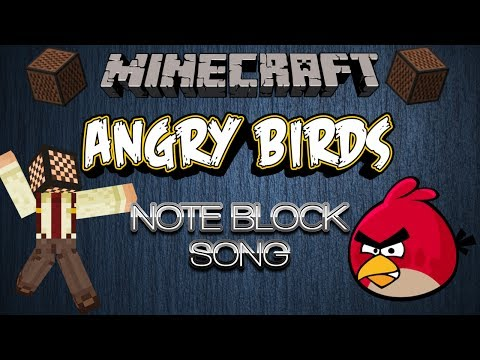 Angry Birds - Minecraft Note Block Song