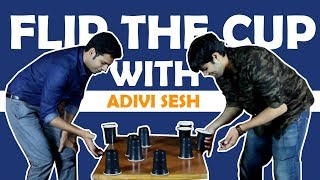 Video Adivi Sesh plays flip the cup with Vivek Reddy MP3, 3GP, MP4, WEBM, AVI, FLV Maret 2018