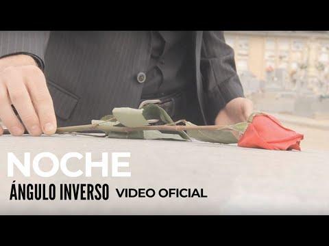 """Angulo Inverso """"Noche"""" VIDEOCLIP"""