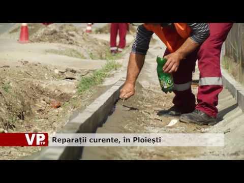 Reparații curente, în Ploiești