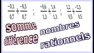 Maths 4ème - Les nombres rationnels Somme et Différence Exercice 4