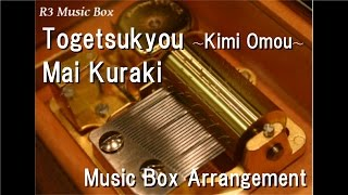 Nonton Togetsukyou    Kimi Omou    Mai Kuraki  Music Box    Film Subtitle Indonesia Streaming Movie Download