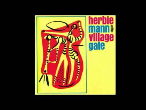 Herbie Mann at the Village Gate – Summertime