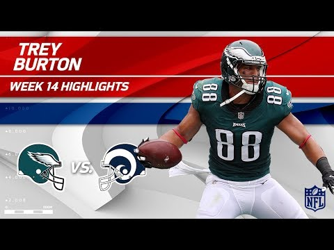 Video: Philly TE Trey Burton Hauls in 2 TDs vs. LA! | Eagles vs. Rams | Wk 14 Player Highlights