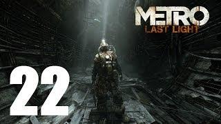 Let's Play Metro Last Light (Ranger HC) #22