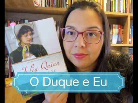 O Duque e Eu |Os Bridgertons | Julia Quinn | Editora Arqueiro| Leitura Mania
