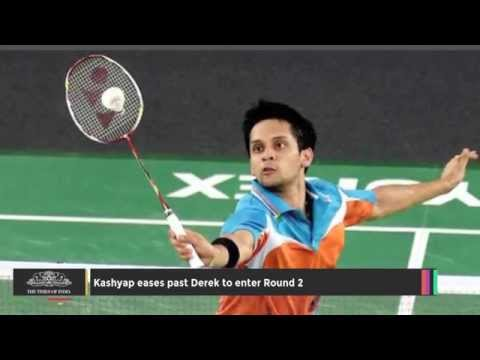 Kashyap Eases Past Derek to Enter Round 2