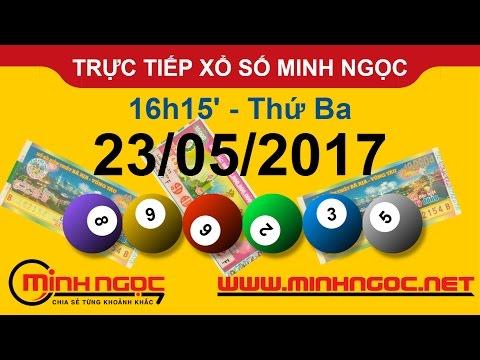 Trực tiếp xổ số MINH NGỌC T3 Ngày 23-05-2017 - Kênh Youtube Chanel chính thức từ Minhngoc.net