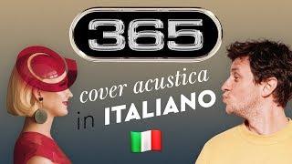 365 – Zedd, Katy Perry cover in ITALIANO 🇮🇹