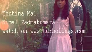 Thuhina Mal Sinhala Video Song From Nimal Padmakumara