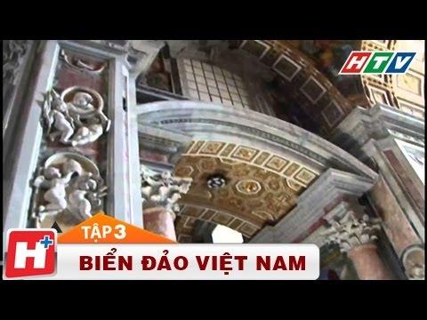 Biển đảo Việt Nam - Nguồn cội tự bao đời Tập 03