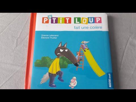 Histoire pour les petits : P'tit loup fait une colère