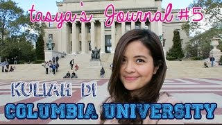 Video KEGIATAN TASYA KULIAH DI COLUMBIA UNIVERSITY - Tasya's Journal #5 MP3, 3GP, MP4, WEBM, AVI, FLV Agustus 2017