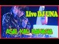 Live DJ UNA Asal Kau Bahagia Remix Version VS Despacito Breakbeat