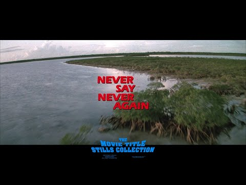 Never Say Never Again (1983) title sequence