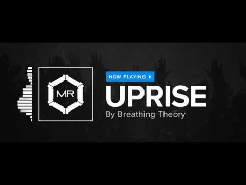 Breathing Theory - Uprise [HD]