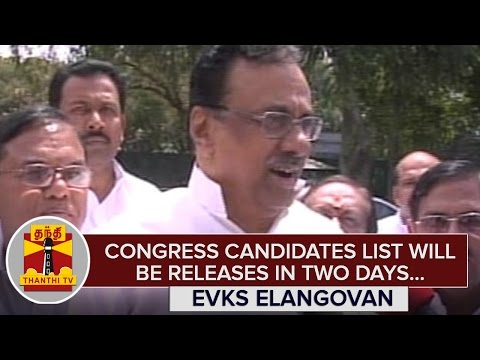 Congress-Candidates-List-will-be-Released-in-2-Days--E-V-K-S-Elangovan--Thanthi-TV