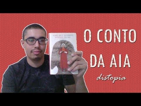 O CONTO DA AIA (RESENHA) - MARGARET ATWOOD | UMA DISTOPIA EM PERSPECTIVA FEMININA