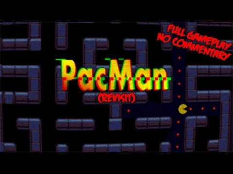 PacMan.exe (Revisit) - Full Gameplay - No Commentary