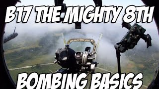 Bombing Basic's for B-17 the Mighty 8th