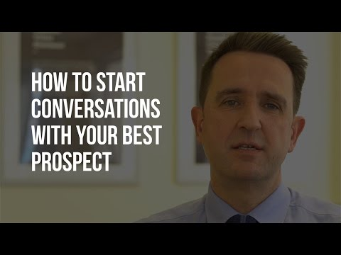 B2B Sales Prospecting Tips - How to Start Conversations With Your Best Prospect
