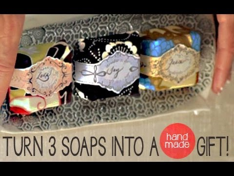 How To Turn 3 Soaps into a Handmade Gift