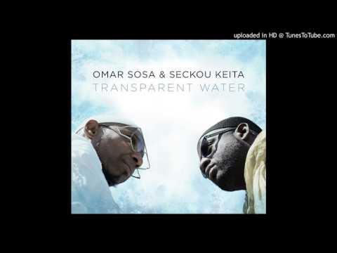 Omar Sosa & Seckou Keita - Mining-Nah (feat. Gustavo Ovalles)