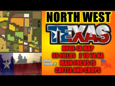 Farming Simulator 17 - North West Texas 4X Map -