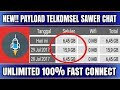 NEW!! PAYLOAD TELKOMSEL CHAT UNLIMITED http injector indonesia 2017