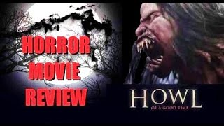 Nonton Howl   2015 Ed Speelers   Werewolf Horror Movie Review Film Subtitle Indonesia Streaming Movie Download