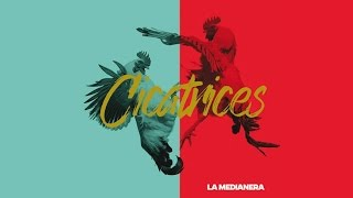 Download Lagu La Medianera - Cicatrices (Full Album 2017) Mp3