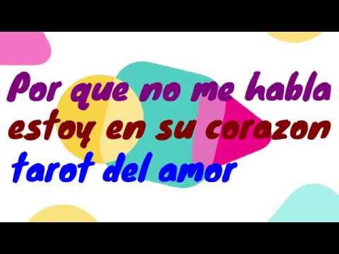 Cartas de amor - Por que no me habla ,estoy en su corazon,,TAROT DEL AMOR