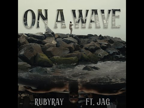 On A Wave ft. Jag (Official Lyric Video)