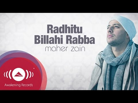 Maher Zain - Radhitu Billahi Rabba (English Version)