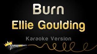 Ellie Goulding - Burn (Karaoke Version)