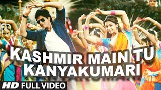 Chennai Express - Kashmir to Kanyakumari Song