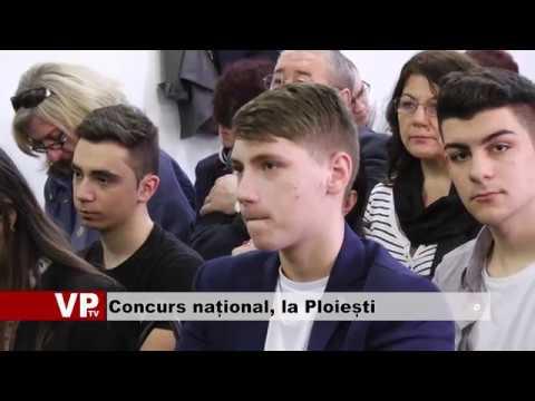 Concurs național, la Ploiești